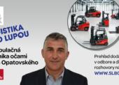 SLBOOK – PAVOL OPATOVSKÝ: Voblasti manipulačnej techniky sa výrazne zvyšuje dopyt po automatizovaných bezobslužných riešeniach